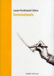 Semmelweis de Louis Ferdinand Céline