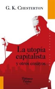 CHESTERTON LA UTOPIA CAPITALISTA