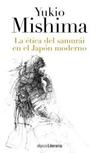 MISHIMA YUKIO LA ETICA DEL SAMURAI EN EL JAPON MODERNO