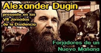 VIII JORNADAS DE LA DISIDENCIA DUGIN