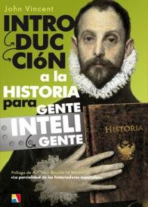 VINCENT INTRODUCCION A LA HISTORIA PARA GENTE INTELIGENTE ACTAS