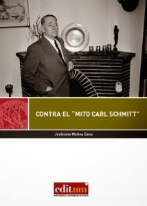 MOLINA JERONIMO CONTRA EL MITO CARL SCHMITT