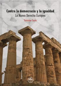 SUNIC TOMISLAV CONTRA LA DEMOCRACIA Y LA IGUALDAD LA NUEVA DERECHA EUROPEA FIDES
