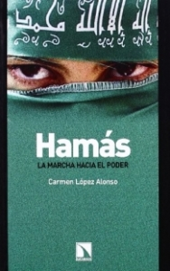 LOPEZ ALONSO CARMEN HAMAS LA MARCHA HACIA EL PODER