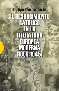 SANCHEZ COSTA RESURGIMIENTO CATOLICO LITERATURA EUROPEA
