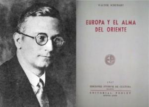 WALTER SCHUBART EUROPA Y EL ALMA DE ORIENTE