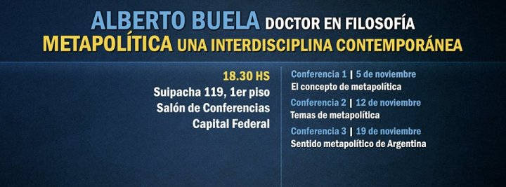 CONFERENCIAS ALBERTO BUELA METAPOLITICA NOV 2014