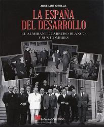 ORELLA JOSE LUIS LA ESPAÑA DEL DESARROLLO