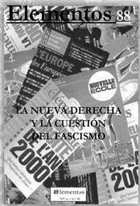 ELEMENTOS 88 NUEVA DERECHA Y CUESTION FASCISMO