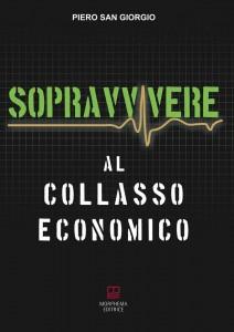 SAN GIORGIO PIETRO SOPRAVVIVERE AL COLLASSO ECONOMICO
