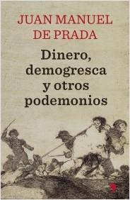 PRADA DINERO DEMOGRESCA Y OTROS PODEMONIOS