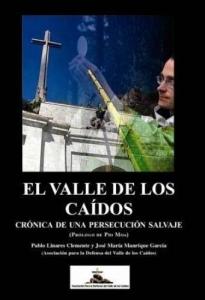 EL VALLE DE LOS CAIDOS CRONICA DE UNA PERSECUCION SALVAJE