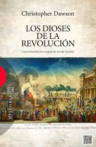 DAWSON CHRISTOPHER LOS DIOSES DE LA REVOLUCION