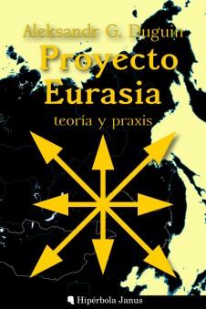 Dugin_Proyecto_Eurasia