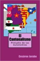 jarabo-cesareo-el-cantonalismo