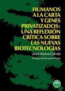 alsina-humanos-a-la-carta-y-genes-privatizados